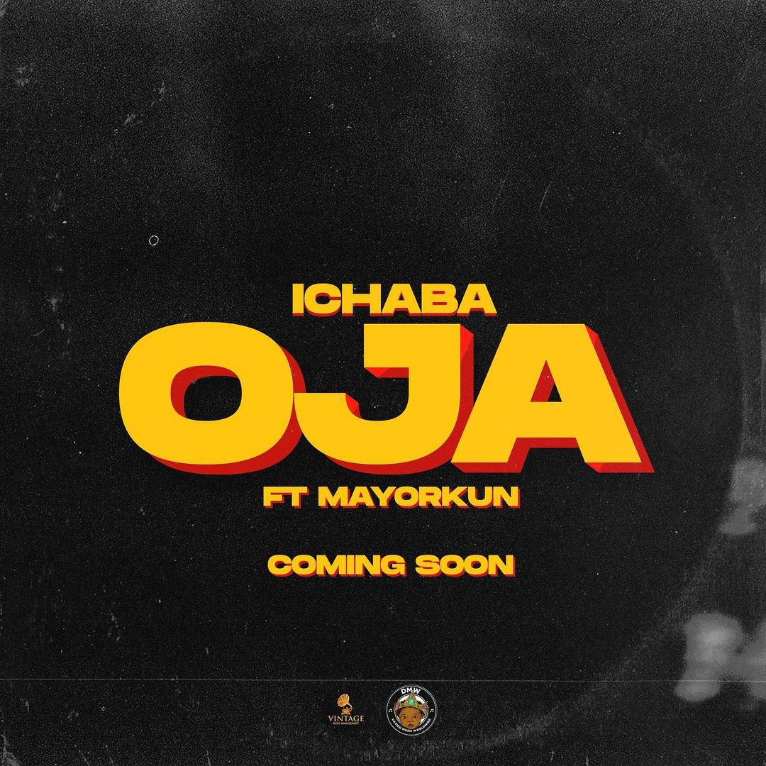 MP3: Ichaba ft Mayorkun - Oja