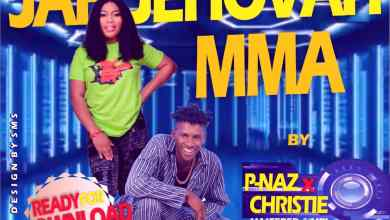 Photo of MP3: P-Naz ft Christie – Jah Jehovah MMA