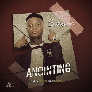 MP3: Supremo – Anointing