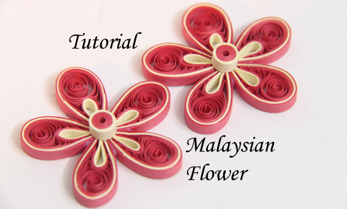 Tutorial for paper quilled malaysian flower honeys quilling tutorial for paper quilled malaysian flower mightylinksfo