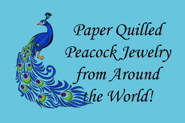 Paper Quilled Peacock Jewelry