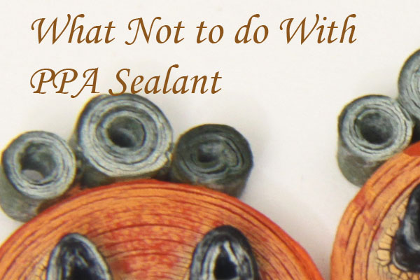 Sealant Experiments and Mistakes – Don't Mix PPA Matte with Water!