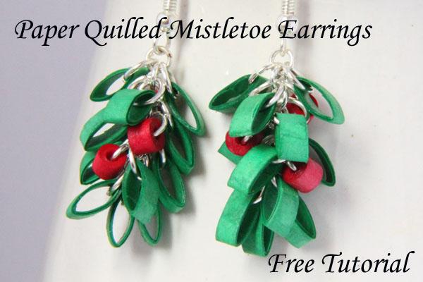 Paper Quilled Mistletoe Christmas Earrings Free Tutorial