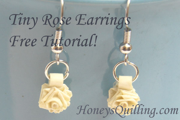 78537c912 Tiny Paper Rose Earrings - Free Paper Quilling Tutorial - Honey's ...
