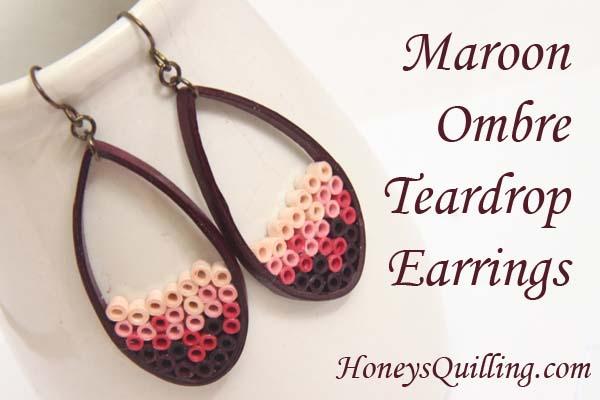 Maroon Ombre Paper Quilled Teardrop Earrings – Eco Friendly Jewelry