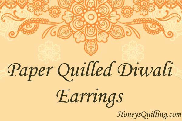 Paper Quilling Diwali Earrings