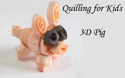 Quilling for Kids – 3D Pig – Svara's Quilling