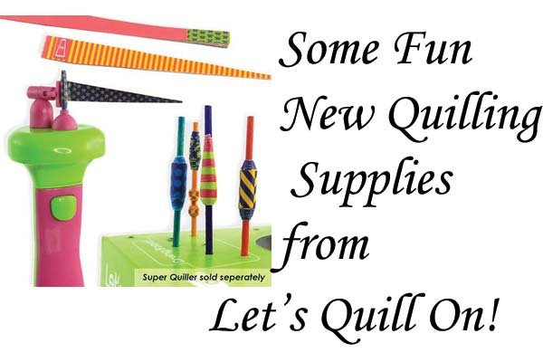 Fun New Supplies from Let's Quill On