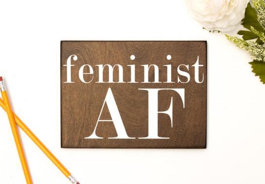 feminist af wood sign