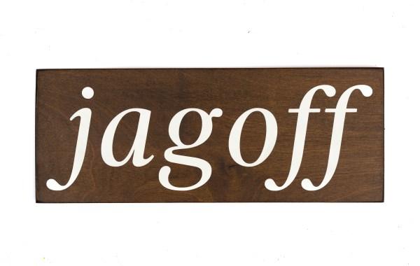 jagoff sign