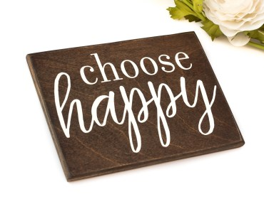 choose happy sign