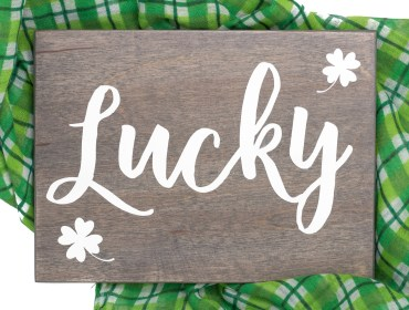 Lucky Wooden St. Patrick's Day Sign
