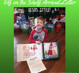 Elf on the shelf arrival ideas Letter Jesus
