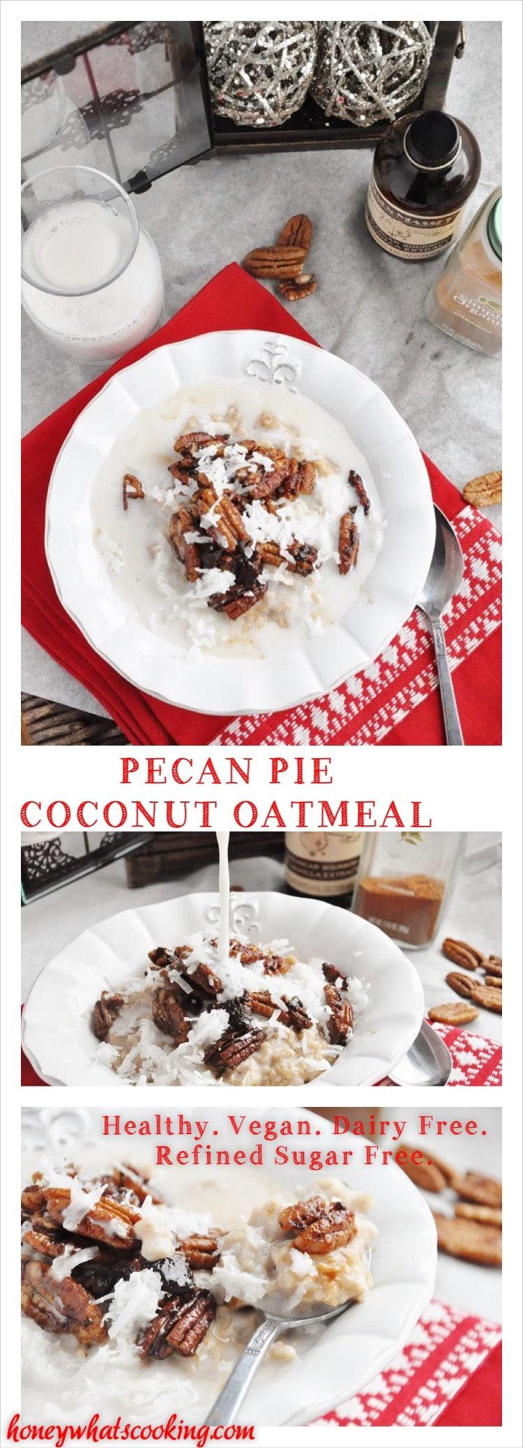 Pecan Pie Coconut Oatmeal - healthy, vegan, dairy free, refined sugar free.
