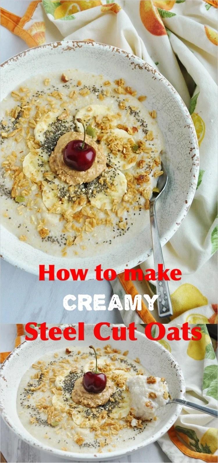 Creamy Steel Cut Oats pin