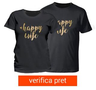 Set tricou cuplu - happy wife happy life