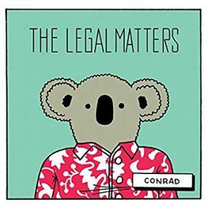 Conrad - The Legal Matters
