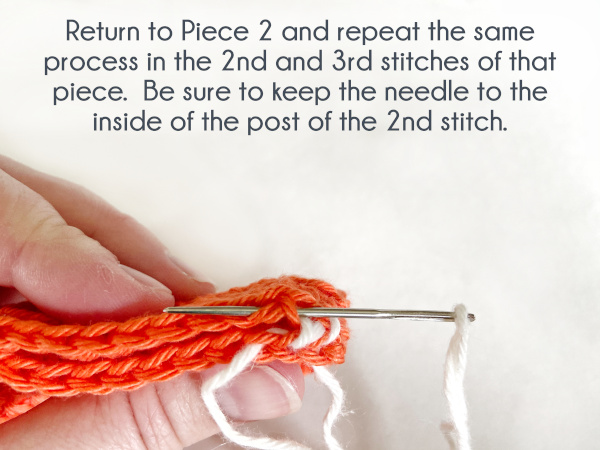 """""""Return to Piece 2 and repeat the same process in the 2nd and 3rd stitches of that piece. Be sure to keep the needle to the inside of the post of the 2nd stitch."""""""