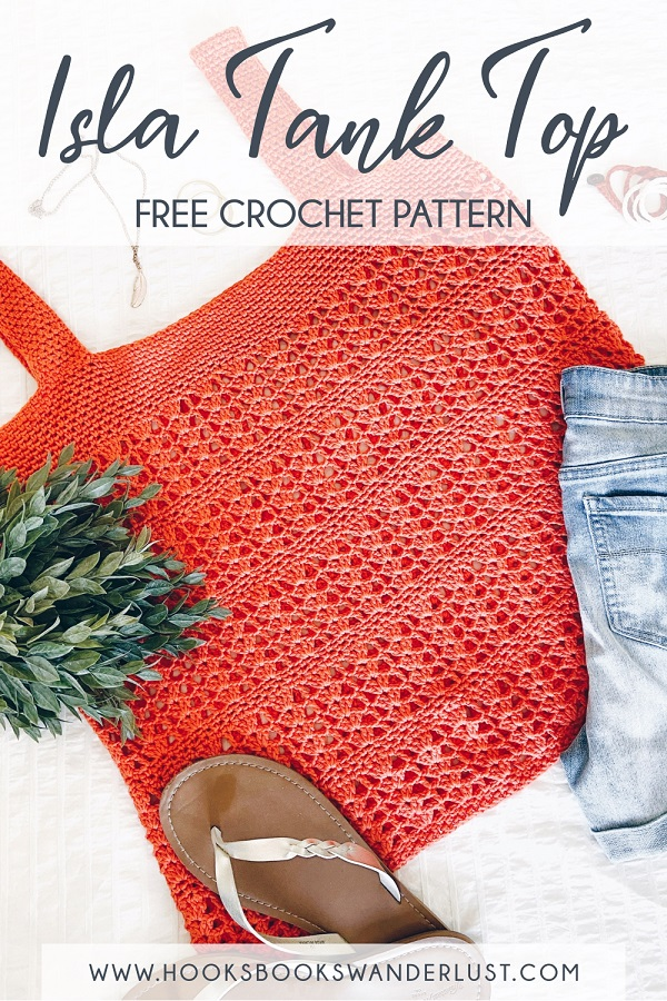 """Save on Pinterest - Image shows the orange colored tank top laid flat on a white background with greenery, gold-strapped flip flops, a pair of jean shorts, and jewelry laid all around it. Text reads, """"Isla Tank Top Free Crochet Pattern www.hooksbookswanderlust.com"""""""