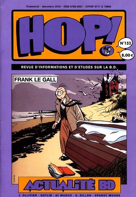 Couverture Hop ! N°152 spécial Frank Le Gall - hop-bd.fr