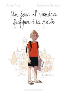 un-jour Un jour il viendra frapper à ta porte - Julien Frey & Dominique Mermoux