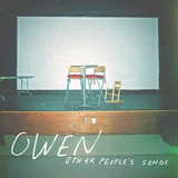 owen-other-peoples-songs Les sorties d'albums pop, rock, electro du 1er décembre 2014
