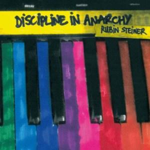 Rubin-Steiner-discipline-anarchy-300x300 Rubin Steiner - Discipline In Anarchy