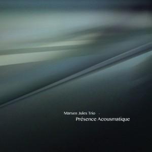 marsen-jules-trio-300x300 Marsen Jules Trio - Présence Acousmatique