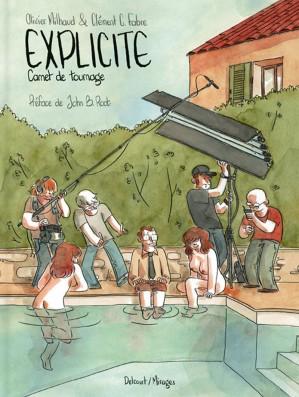explicite-carnets-de-tournage Explicite, Carnet de tournage - Olivier Milhaud & Clément C. Fabre