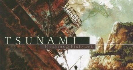 Tsunami - Stephane Piatzszek, Jean-Denis Pendanx