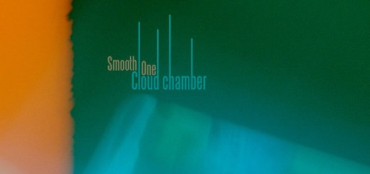 Smooth One – Cloud chamber