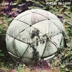 steve-gumm-eyes-on-the-lines Les Sorties d'albums pop, rock, electro, jazz du 3 juin 2016