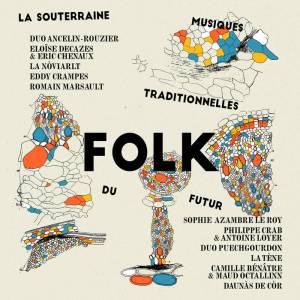La-Souterraine-Folk Les sorties d'albums pop, rock, electro du 14 octobre 2016