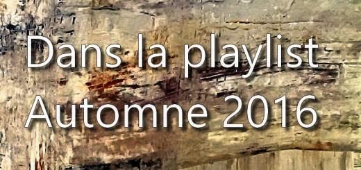 La playlist d'automne 2016 hop blog