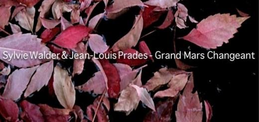 Sylvie Walder & Jean-Louis Prades – Grand Mars Changeant