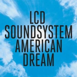 lcd-american-dream-300x300 Tops Albums 2017 de la presse, des blogs et des webzines