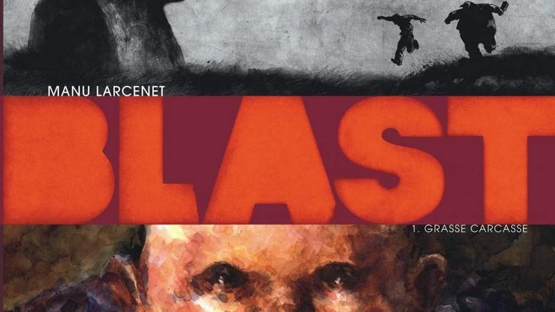 blast Les meilleures Bandes dessinées de la décennie 2010-2019