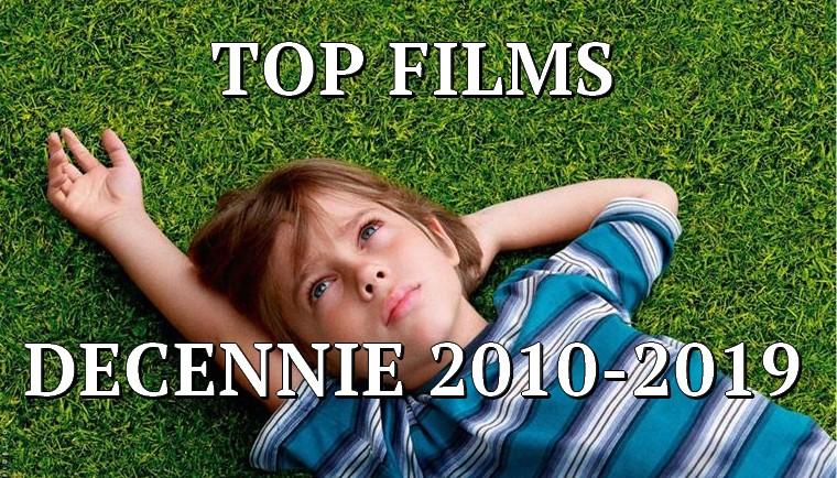 top-films-decennie-2010 Les meilleurs films de la décennie 2010-2019