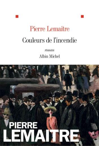 Couleurs-de-lincendie-Pierre-Lemaitre Couleurs de l'incendie - Pierre Lemaitre (2018)