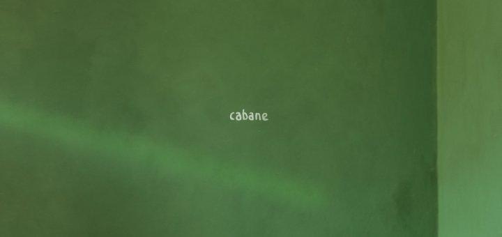 Cabane - Grande est la maison