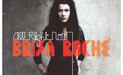Brisa Roché - All Right Now