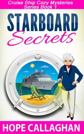 Cruise Ship Cozy Mysteries Book 1-Starboard Secrets