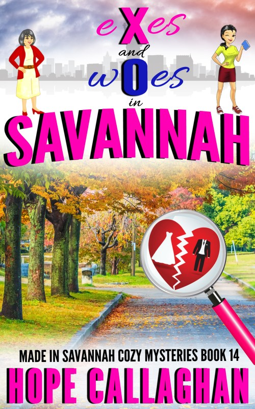 Exes and Woes in Savannah – A Christian Cozy Mystery