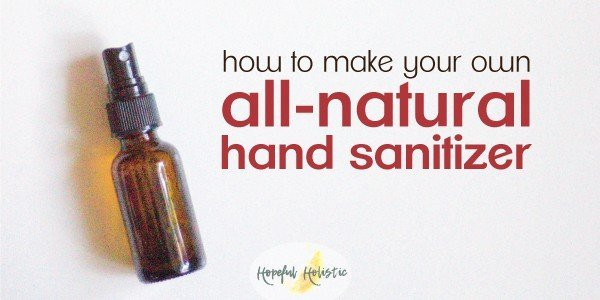 2oz amber spray bottle of homemade hand sanitizer with text overlay- how to make your own all-natural hand sanitizer