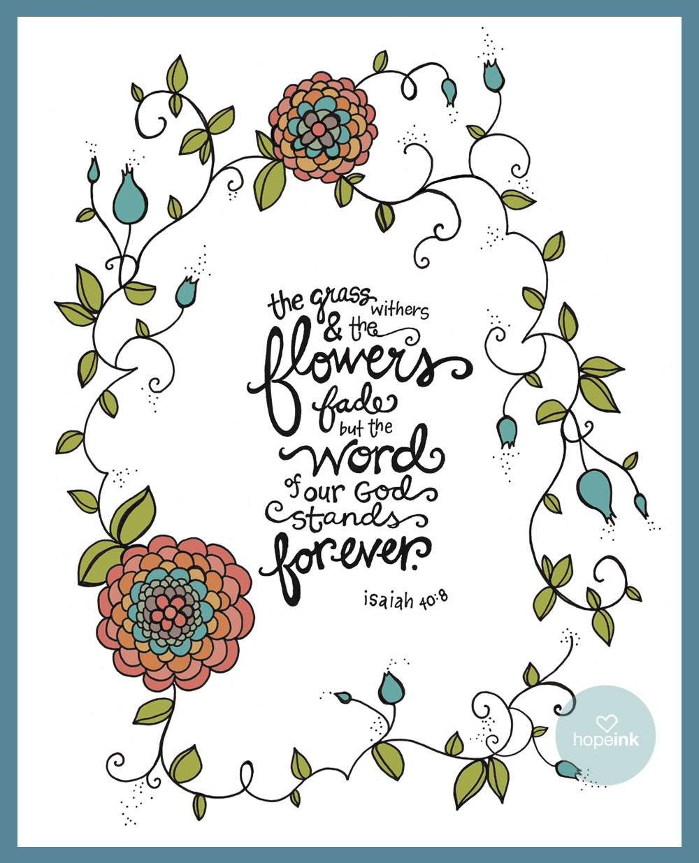 Flowers Forever Scripture Illustration