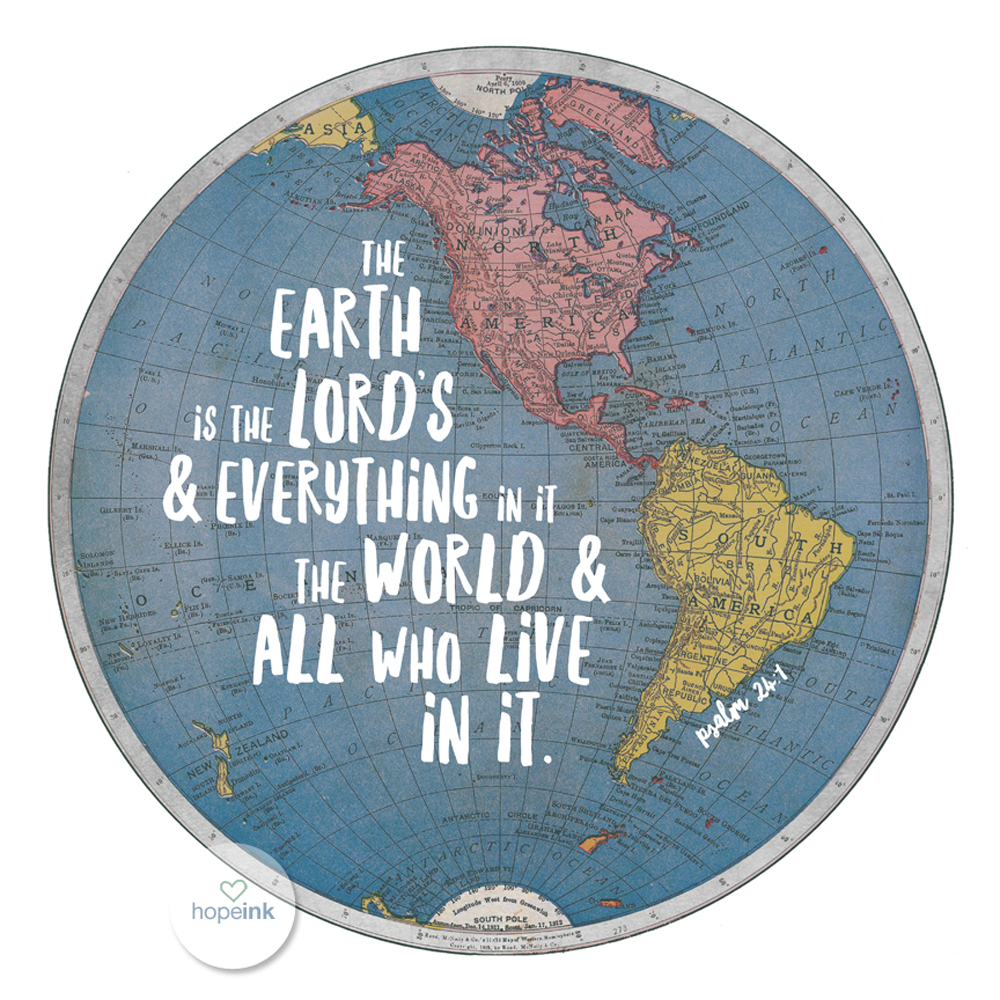 Globe Scripture Art Hand Lettered Hope Ink