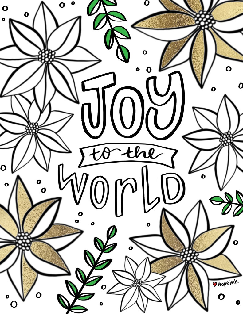 Joy To The World Free Christmas Coloring Printable | Hope Ink