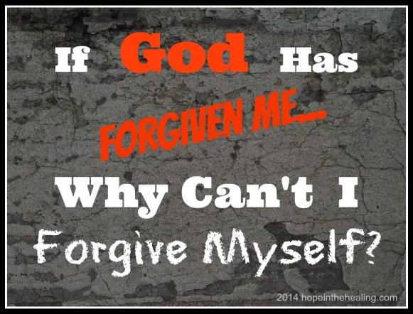 If God Has Forgiven Me...