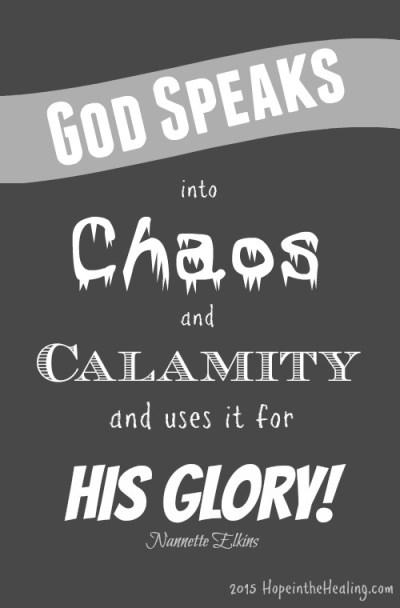 chaos and calamity