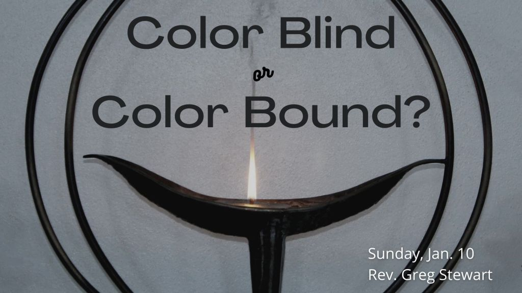 """Background of the UU flaming chalice with text """"Color Blind or Color Bound?"""""""